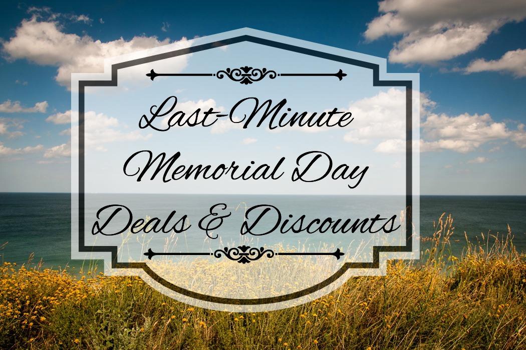 Last-Minute Memorial Day Deals & Discounts!