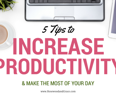 5 Tips to Increase Productivity