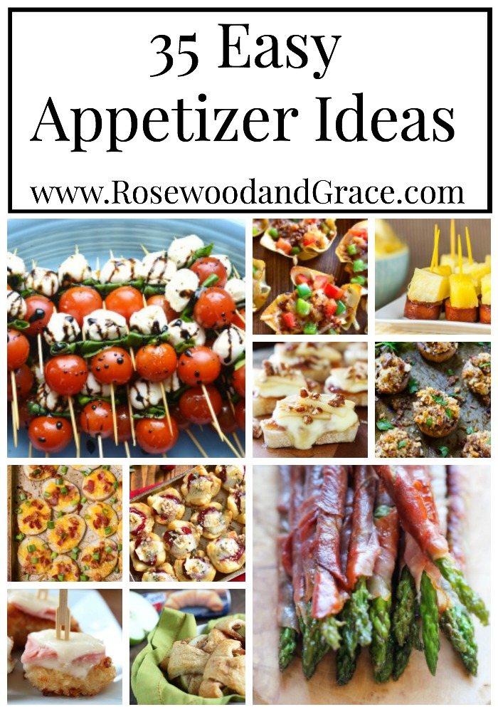 35 Easy Appetizer Ideas | Rosewood and Grace