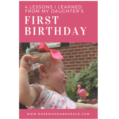 4 Lessons I Learned from my Daughter's 1st Birthday