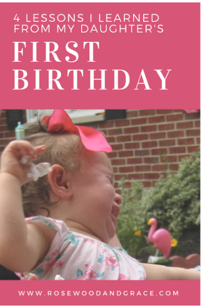 4 Lessons I Learned from my Daughter's First Birthday