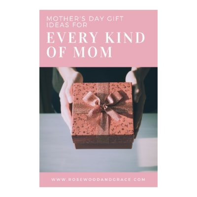 Mother's Day Gift Ideas for Every Type of Mom