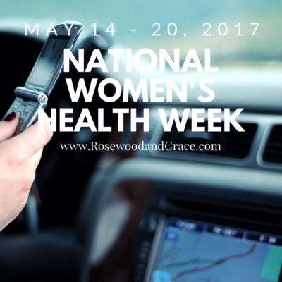 Be Safe – National Women's Health Week 2017