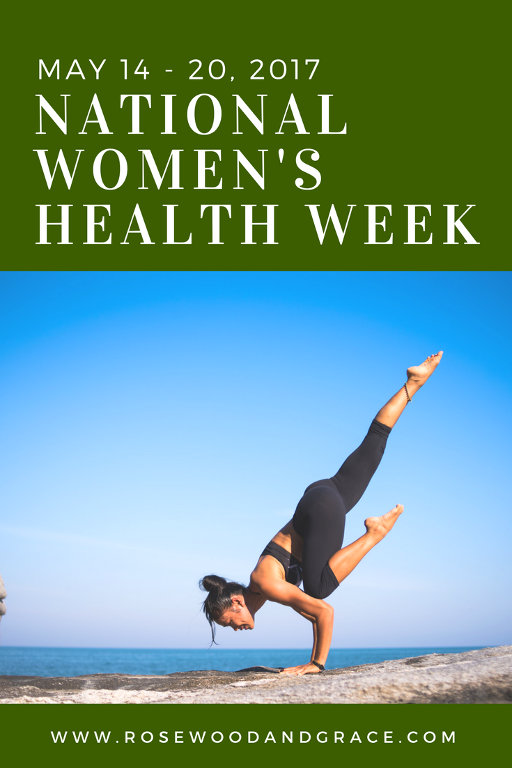 Naitonal Women's Health Week 2017 | Rosewood and Grace