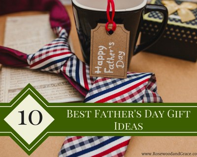 10 Best Father's Day Gift Ideas