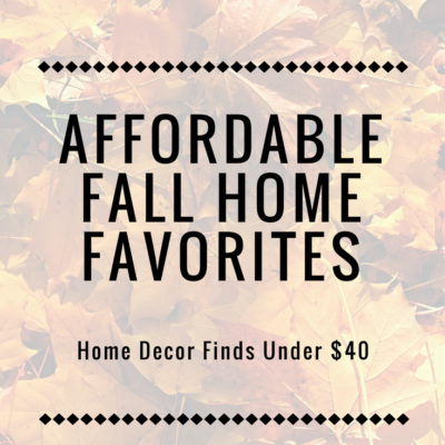 Affordable Fall Home Favorites