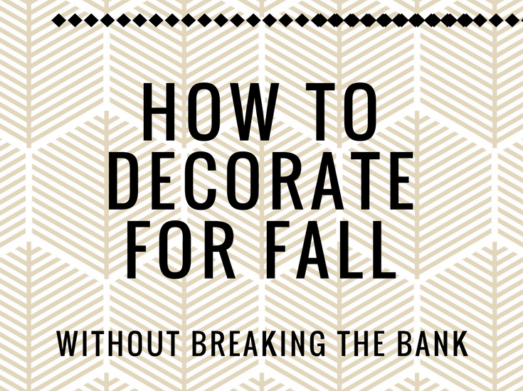 Decorating for fall is fun, and expensive! That's why I want to share with you my tips to decorate for fall without breaking the bank.
