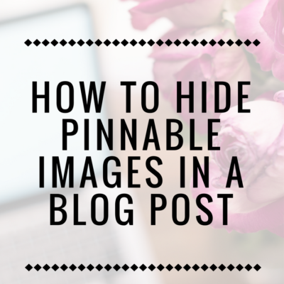 How to Hide Pinnable Images in a Blog Post