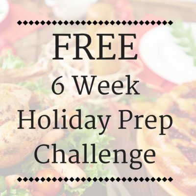 6 Week Holiday Prep Challenge