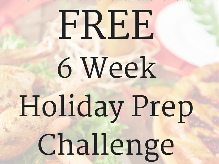 Holidays can be stressful, but they don't have to be! Sign up for my FREE 6 Week Holiday Prep Challenge to take the stress out of the holidays!