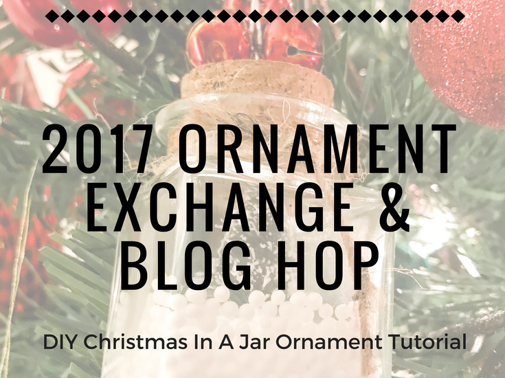 Welcome to the 2017 Ornament Exchange & Blog Hop! This year, there are 47 amazing bloggers participating in the exchange featuring their DIY ornaments!