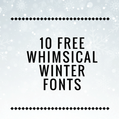 Christmas is over but winter is still in full force. There's still enough winter left to use these awesome free whimsical winter fonts for some cold-weather crafting!