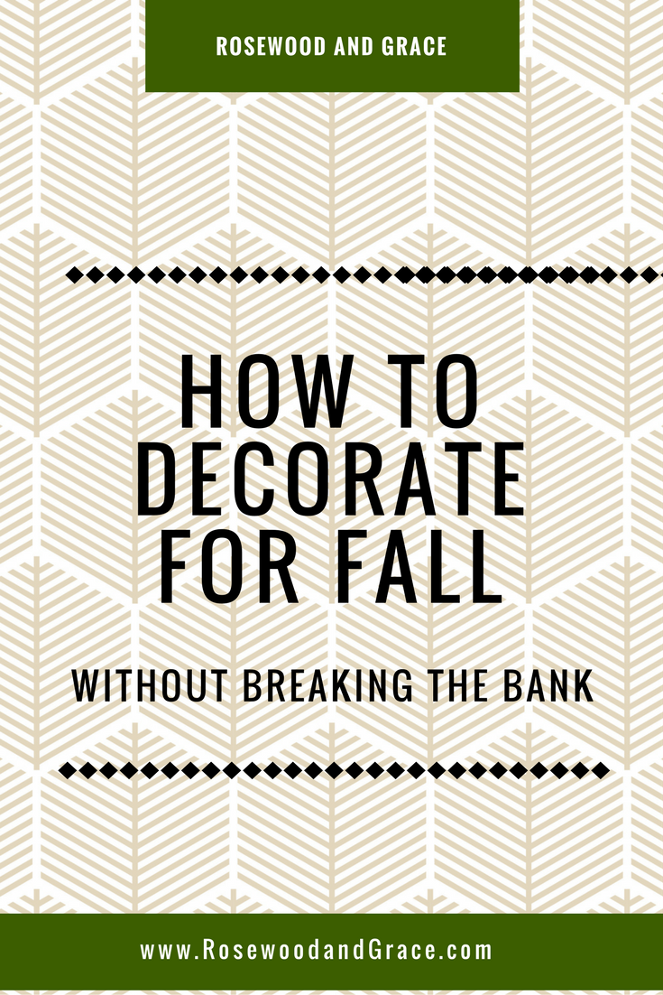 Learn How to Decorate for Fall without Breaking the Bank ...